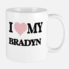 I Love my Bradyn (Heart Made from Love my wor Mugs