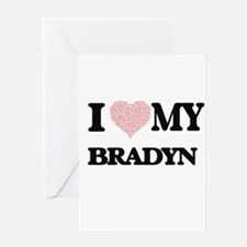 I Love my Bradyn (Heart Made from L Greeting Cards