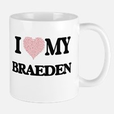 I Love my Braeden (Heart Made from Love my wo Mugs