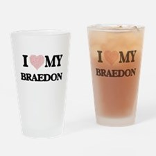 I Love my Braedon (Heart Made from Drinking Glass