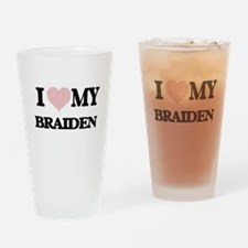 I Love my Braiden (Heart Made from Drinking Glass