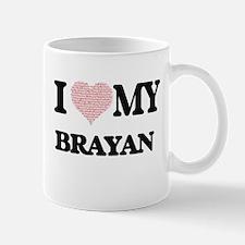 I Love my Brayan (Heart Made from Love my wor Mugs