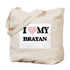 I Love my Brayan (Heart Made from Love my Tote Bag
