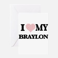 I Love my Braylon (Heart Made from Greeting Cards