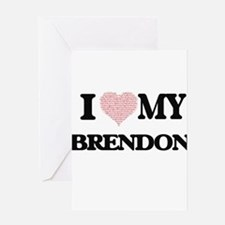 I Love my Brendon (Heart Made from Greeting Cards