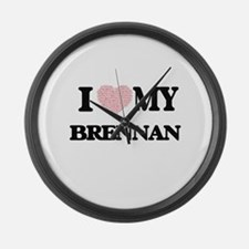 I Love my Brennan (Heart Made fro Large Wall Clock