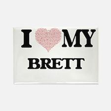 I Love my Brett (Heart Made from Love my w Magnets