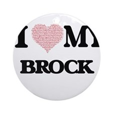 I Love my Brock (Heart Made from Lo Round Ornament