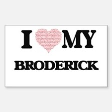 I Love my Broderick (Heart Made from Love Decal