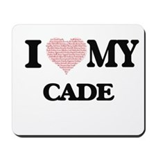 I Love my Cade (Heart Made from Love my Mousepad