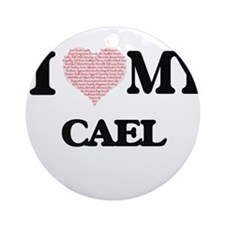 I Love my Cael (Heart Made from Lov Round Ornament