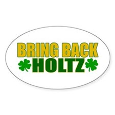 Bring Back Holtz Oval Decal