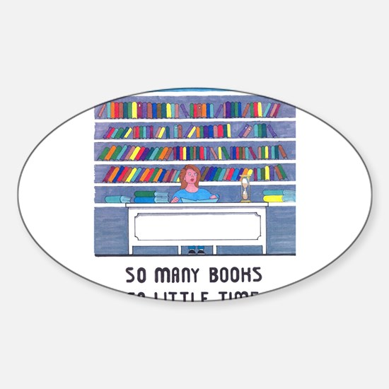 So Many Books So Little Time Decal
