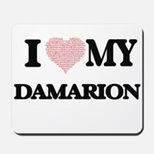 I Love my Damarion (Heart Made from Love Mousepad