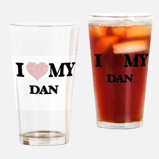 I Love my Dan (Heart Made from Love Drinking Glass