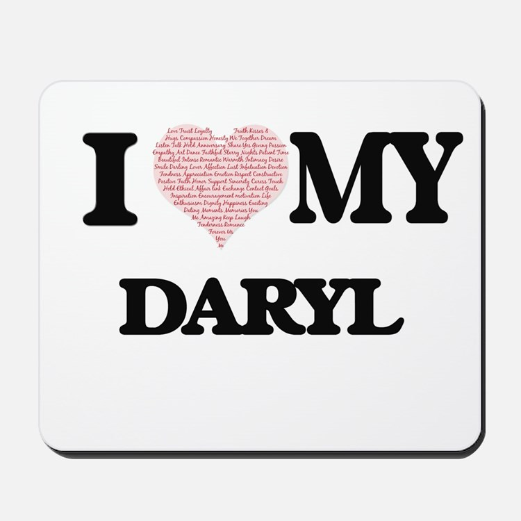 I Love my Daryl (Heart Made from Love my Mousepad