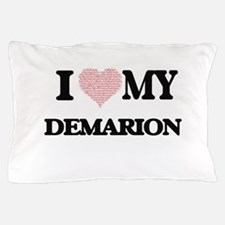 I Love my Demarion (Heart Made from Lo Pillow Case