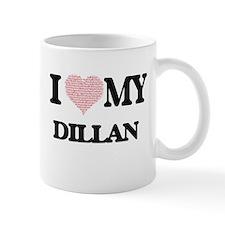 I Love my Dillan (Heart Made from Love my wor Mugs