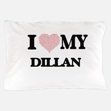 I Love my Dillan (Heart Made from Love Pillow Case