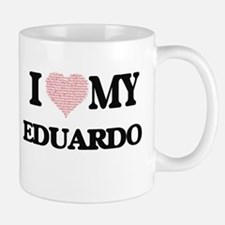 I Love my Eduardo (Heart Made from Love my wo Mugs