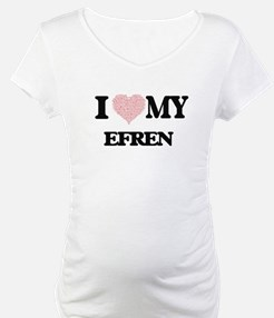 I Love my Efren (Heart Made from Shirt