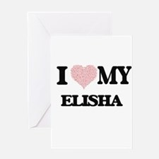 I Love my Elisha (Heart Made from L Greeting Cards