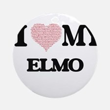 I Love my Elmo (Heart Made from Lov Round Ornament