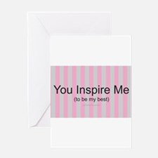 Inspire Be Best Greeting Cards