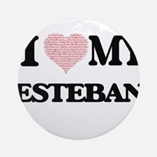 I Love my Esteban (Heart Made from Round Ornament