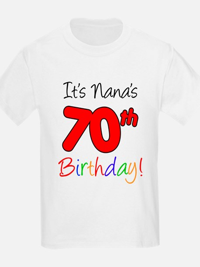 It's Nana 70th Birthday T-Shirt