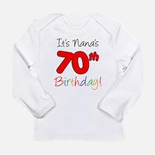 It's Nana 70th Birthday Long Sleeve T-Shirt