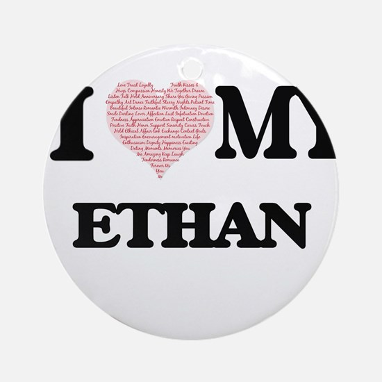 I Love my Ethan (Heart Made from Lo Round Ornament