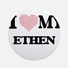 I Love my Ethen (Heart Made from Lo Round Ornament