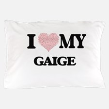 I Love my Gaige (Heart Made from Love Pillow Case