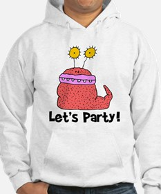 Let's Party Monster Hoodie