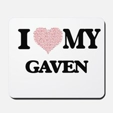 I Love my Gaven (Heart Made from Love my Mousepad