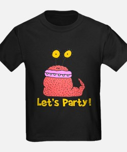 Let's Party Monster T