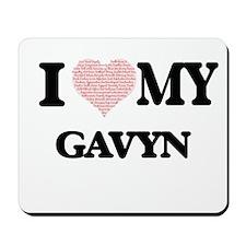 I Love my Gavyn (Heart Made from Love my Mousepad