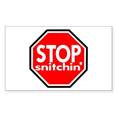 Stop Snitching Snitchin' Rectangle Sticker