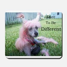 Chinese Crested Different Mousepad