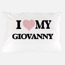 I Love my Giovanny (Heart Made from Lo Pillow Case