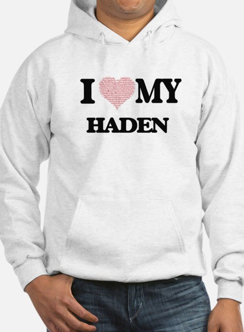 I Love my Haden (Heart Made from Hoodie
