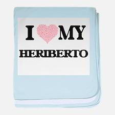 I Love my Heriberto (Heart Made from baby blanket
