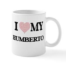 I Love my Humberto (Heart Made from Love my w Mugs