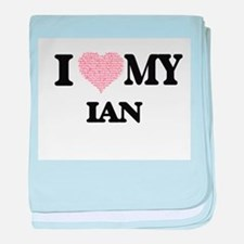 I Love my Ian (Heart Made from Love m baby blanket