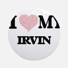I Love my Irvin (Heart Made from Lo Round Ornament