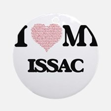 I Love my Issac (Heart Made from Lo Round Ornament