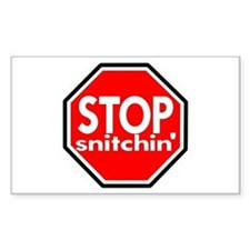 Stop Snitching Snitchin' Rectangle Decal