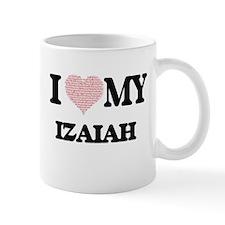 I Love my Izaiah (Heart Made from Love my wor Mugs