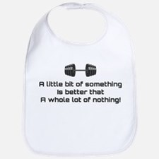 Whole lot of nothing Bib